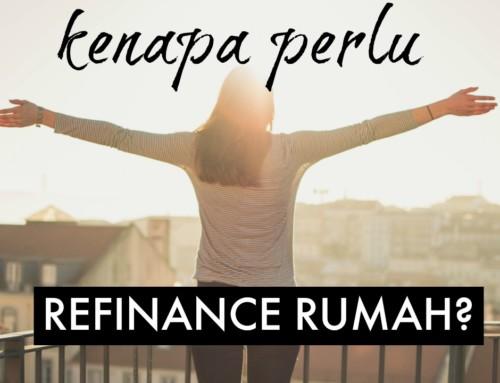 Kenapa Perlu Refinance Rumah?