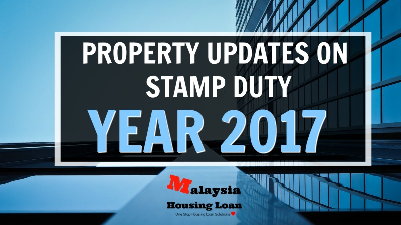 Blogpost Property Update On Stamp Duty Malaysia Housing Loan