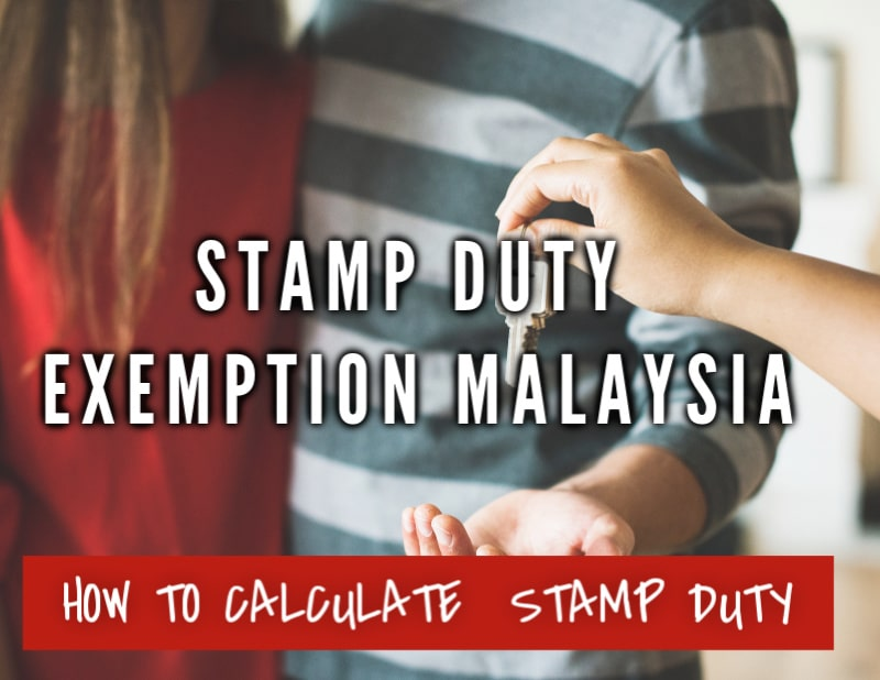 Stamp Duty Calculation Malaysia 2020 And Stamp Duty Malaysia Exemption The Best Malaysia Housing Loan